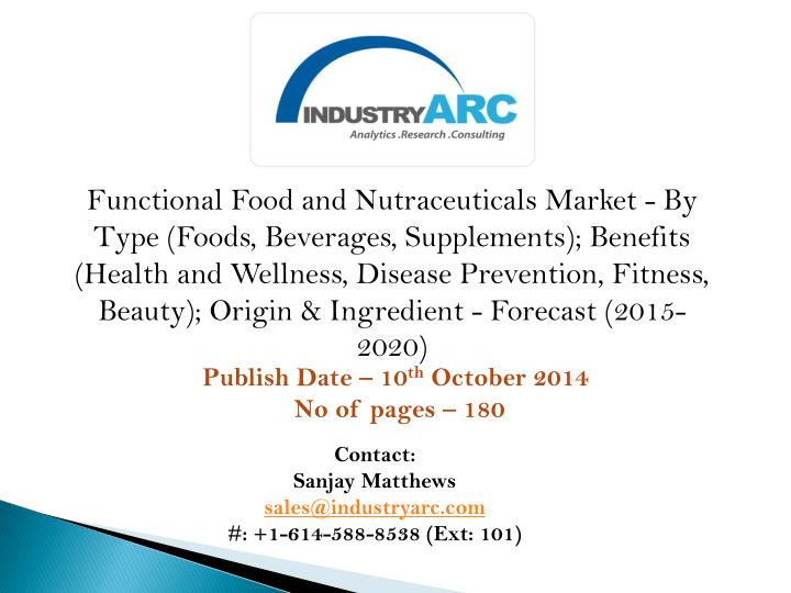 Functional Food and Nutraceuticals Market - By