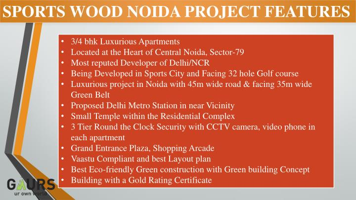 SPORTS WOOD NOIDA PROJECT FEATURES