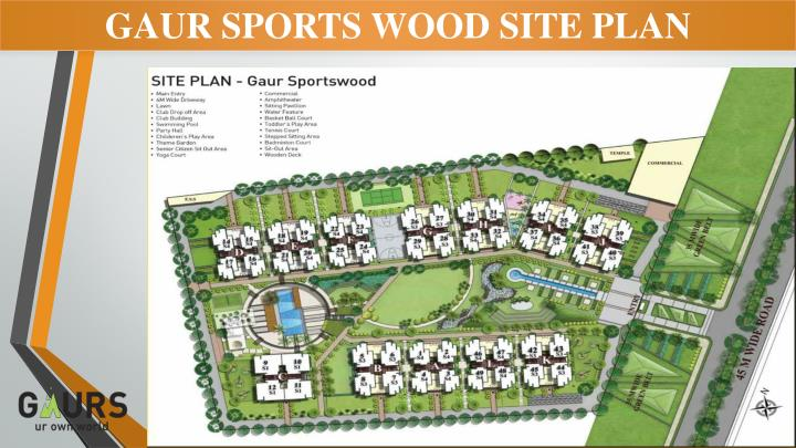 GAUR SPORTS WOOD SITE PLAN