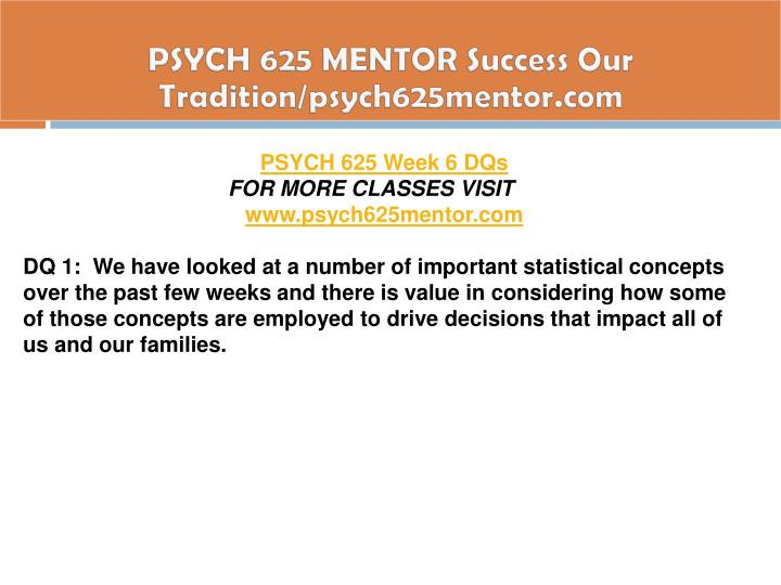 PSYCH 625 MENTOR Success Our Tradition/psych625mentor.com