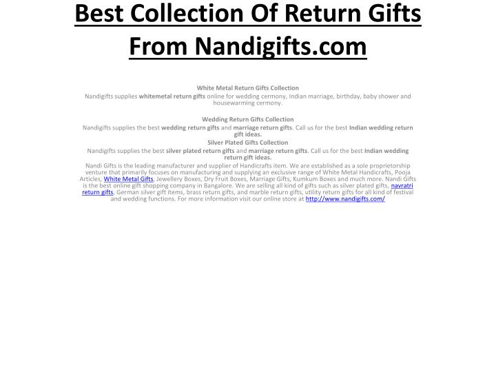 Best collection of return gifts from nandigifts com