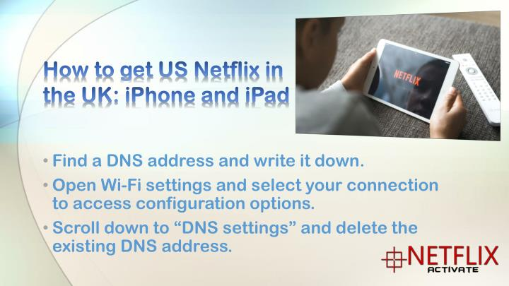 How to get US Netflix in the UK: iPhone and
