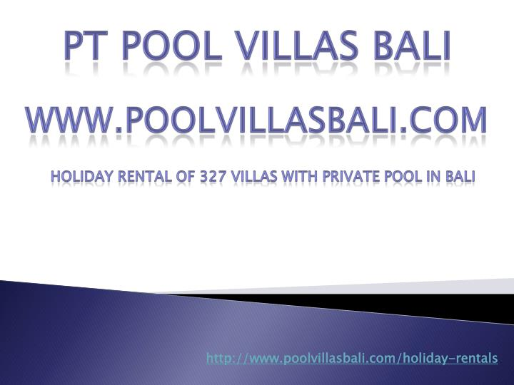 Http://www.poolvillasbali.com/holiday