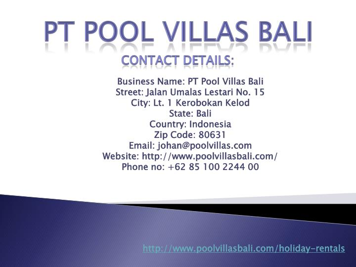 Business Name: PT Pool Villas Bali