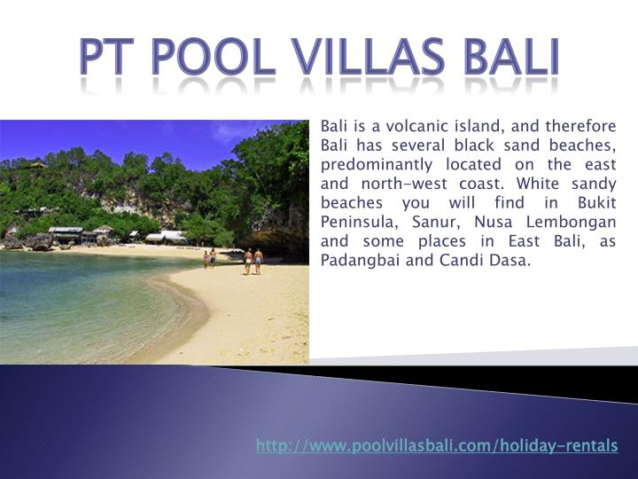 Bali is a volcanic island, and therefore