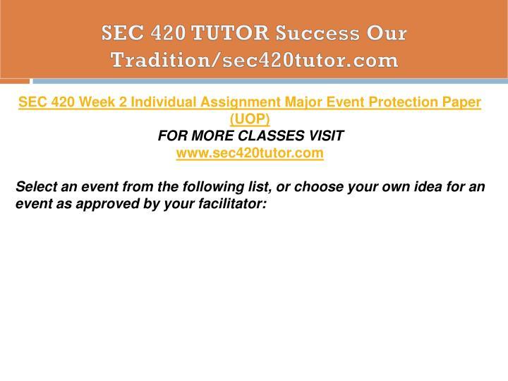 SEC 420 TUTOR Success Our Tradition/sec420tutor.com