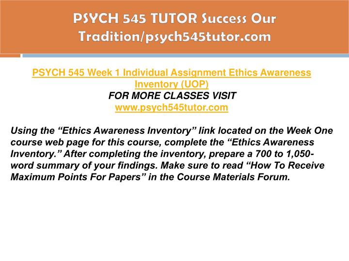 PSYCH 545 TUTOR Success Our Tradition/psych545tutor.com