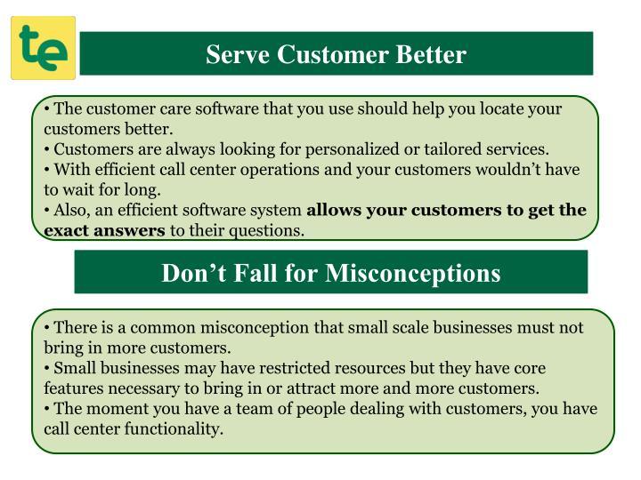 Serve Customer Better