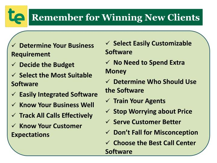 Remember for Winning New Clients