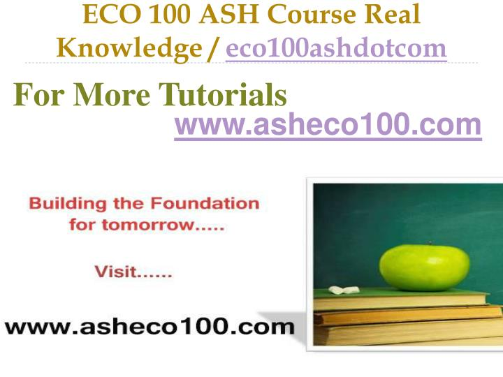 Eco 100 ash course real knowledge eco100ashdotcom