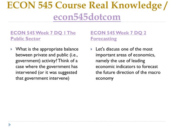 ECON 545 Course Real Knowledge /