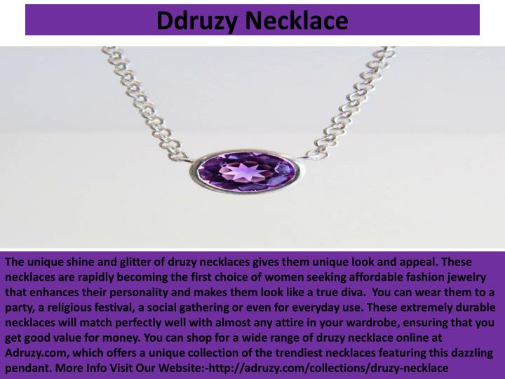 Ddruzy Necklace