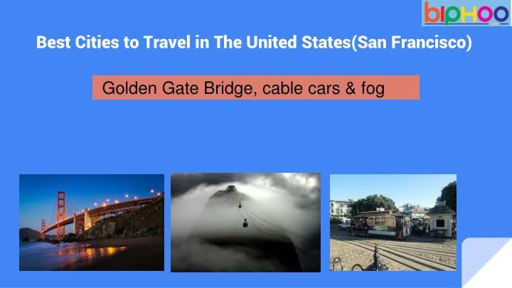 Golden Gate Bridge, cable cars & fog
