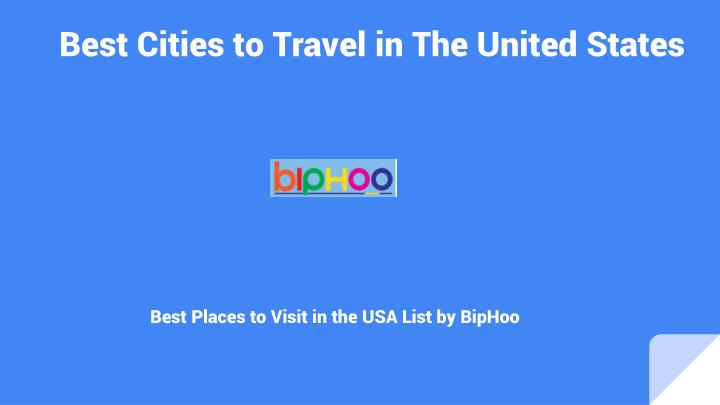 Best cities to travel in the united states1