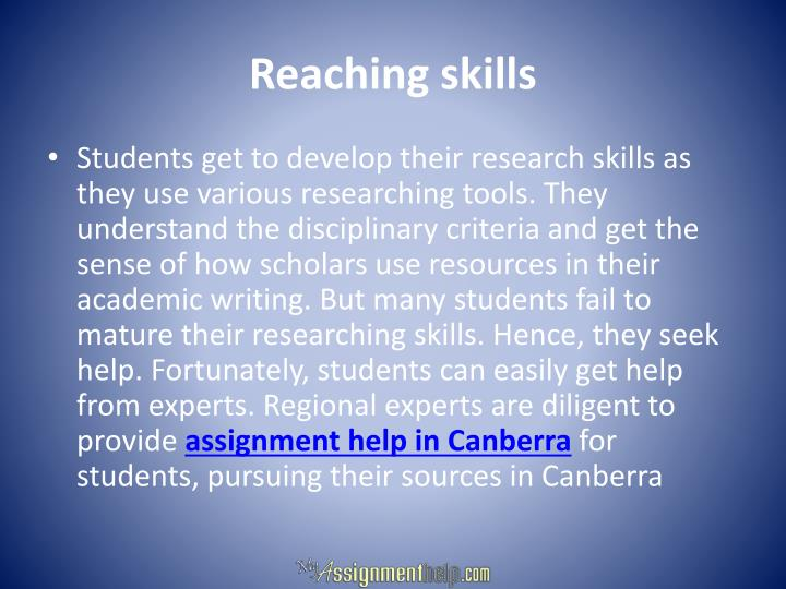 Reaching skills