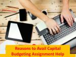 reasons to avail capital budgeting assignment help