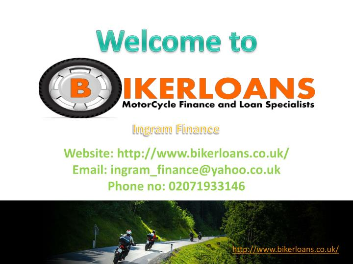 Website: http://www.bikerloans.co.uk/