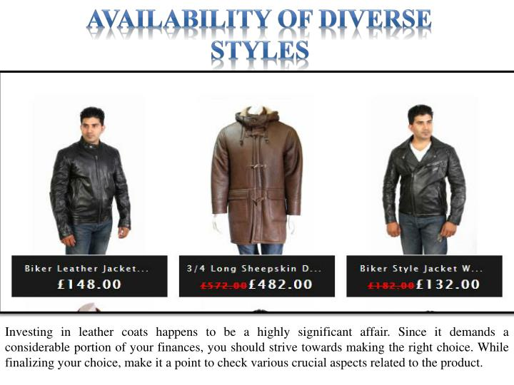 Availability of diverse styles