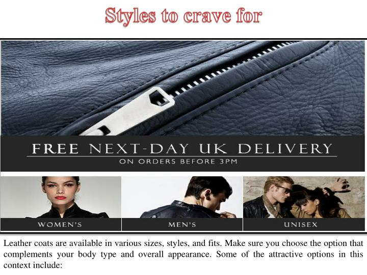 Styles to crave for