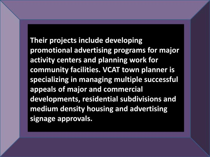 Their projects include developing