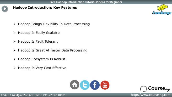 Hadoop Introduction: Key Features