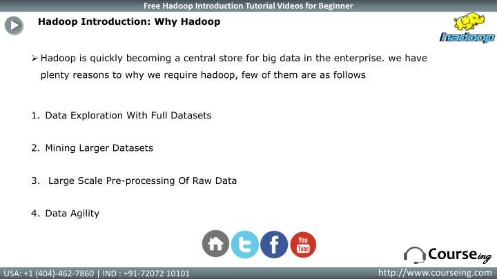 Hadoop Introduction: Why Hadoop