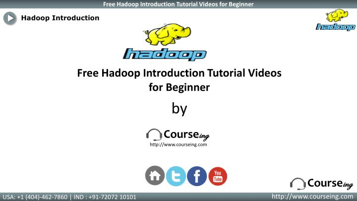 Hadoop Introduction