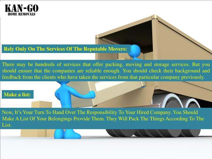 Rely Only On The Services Of The Reputable Movers: