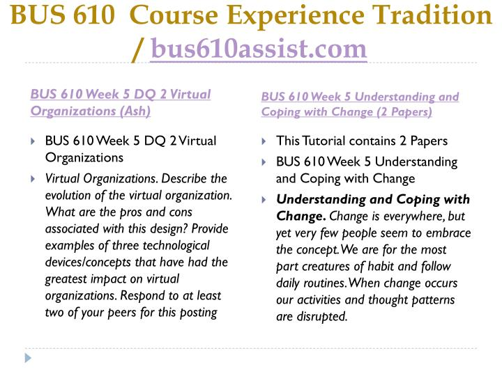 BUS 610  Course Experience Tradition  /