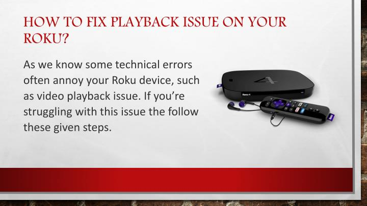 How to fix playback issue on your roku