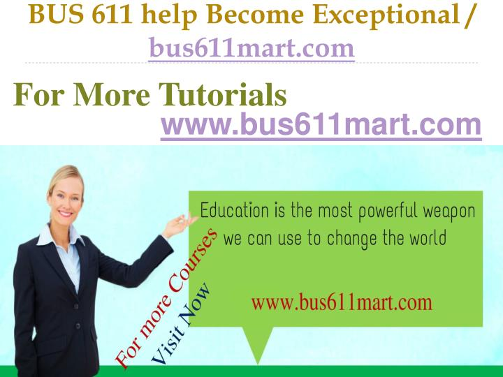 Bus 611 help become exceptional bus611mart com