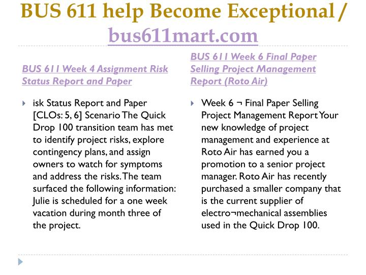 BUS 611 help Become Exceptional /