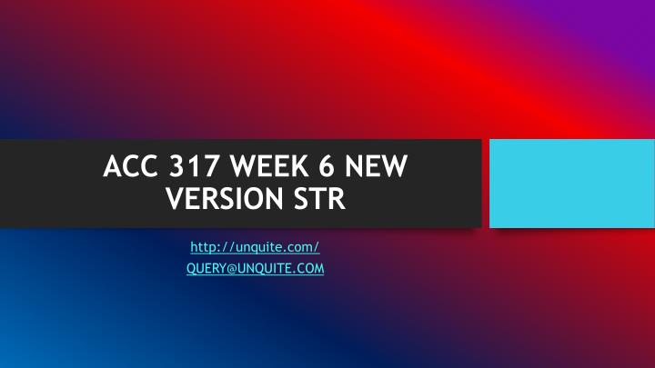 acc 317 week 6 new version str