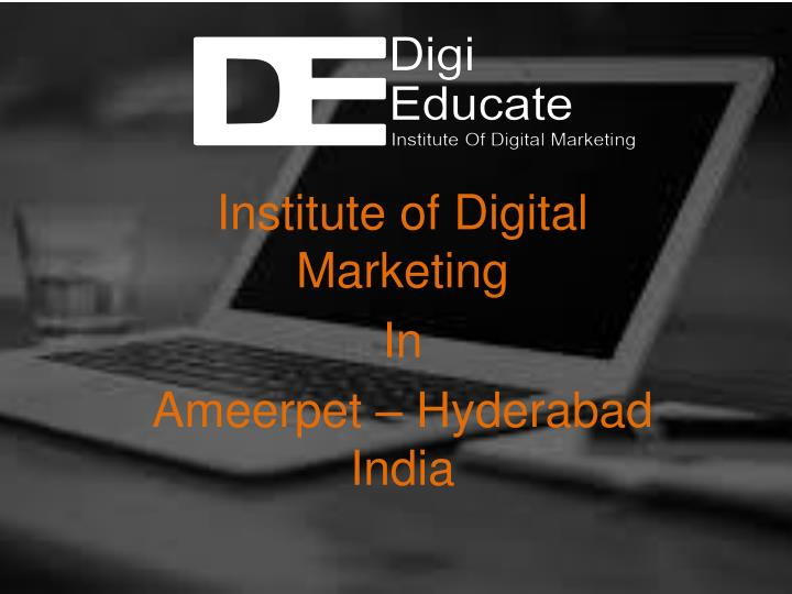 Institute of digital marketing in ameerpet hyderabad india