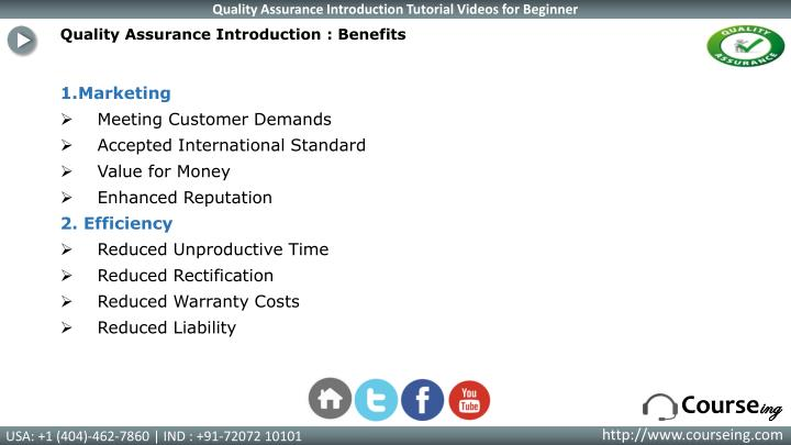 Quality Assurance Introduction : Benefits