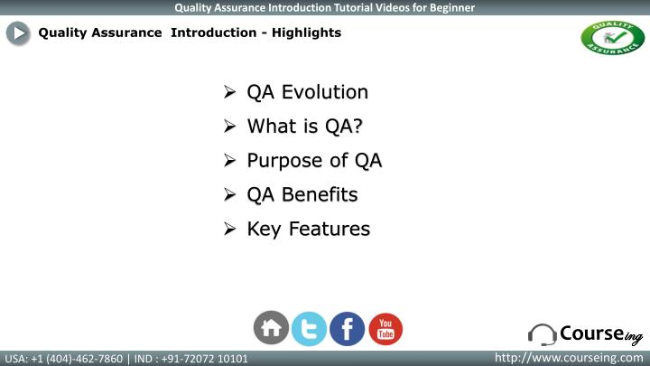 Quality Assurance  Introduction - Highlights