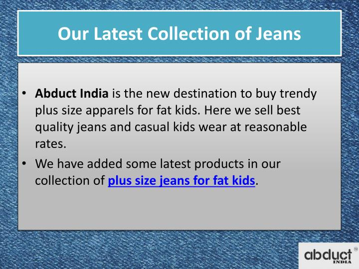 Our latest collection of jeans