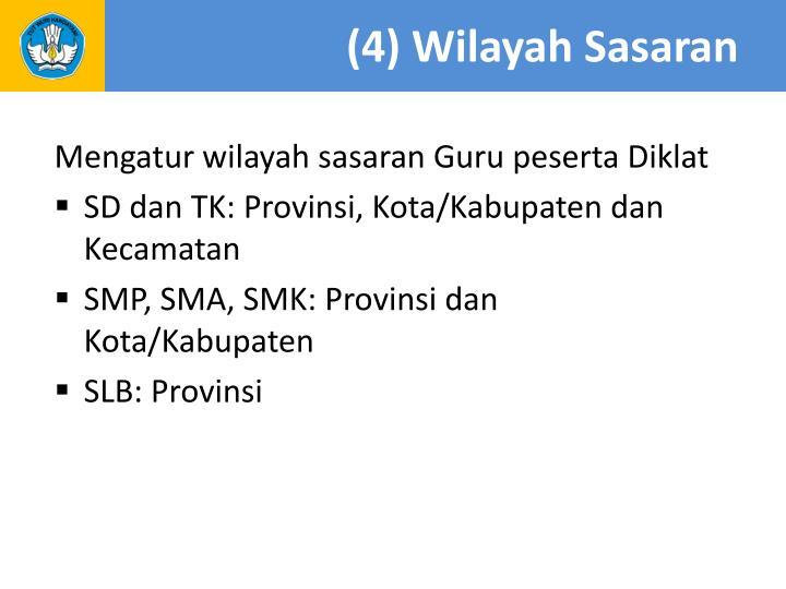 (4) Wilayah Sasaran
