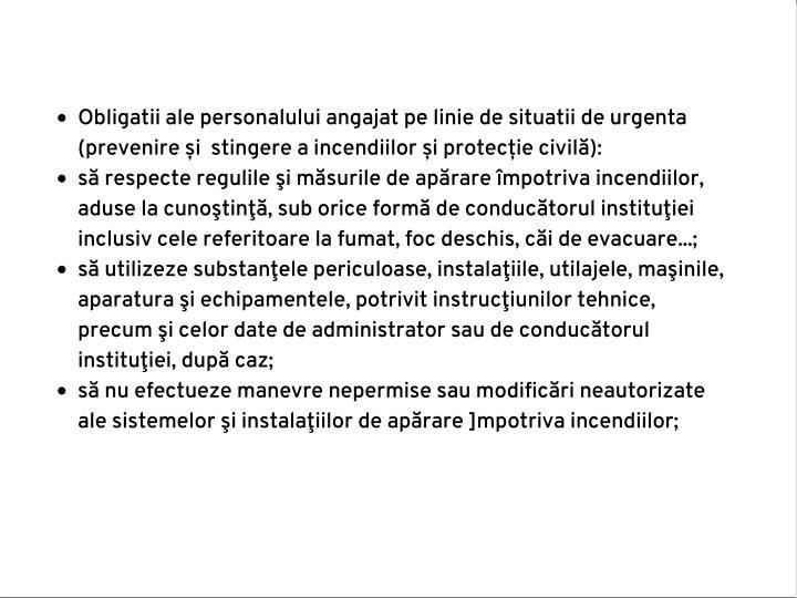 Obligatii ale personalului angajat pe linie de situatii de urgenta