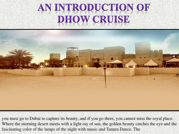 An introduction of Dhow Cruise