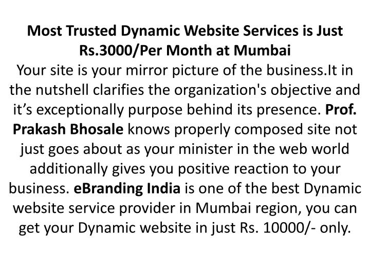 Most Trusted Dynamic Website Services is Just Rs.3000/Per Month at Mumbai