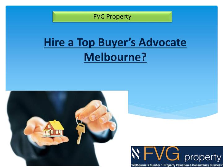 Hire a top buyer s advocate melbourne