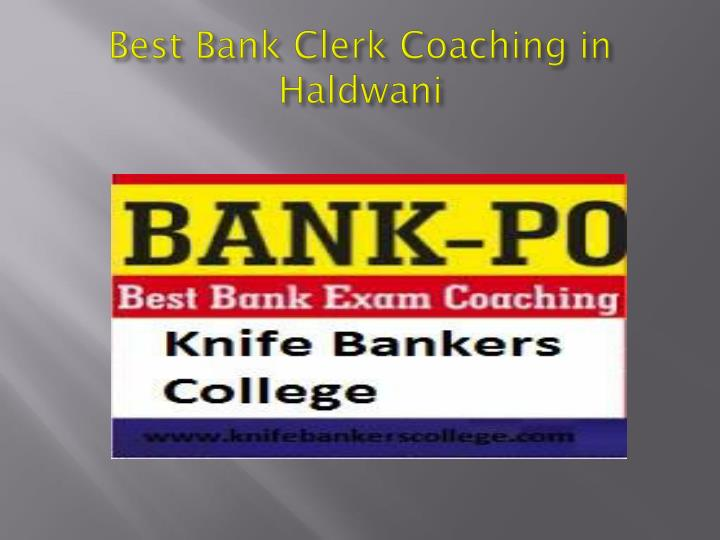 Best Bank Clerk Coaching
