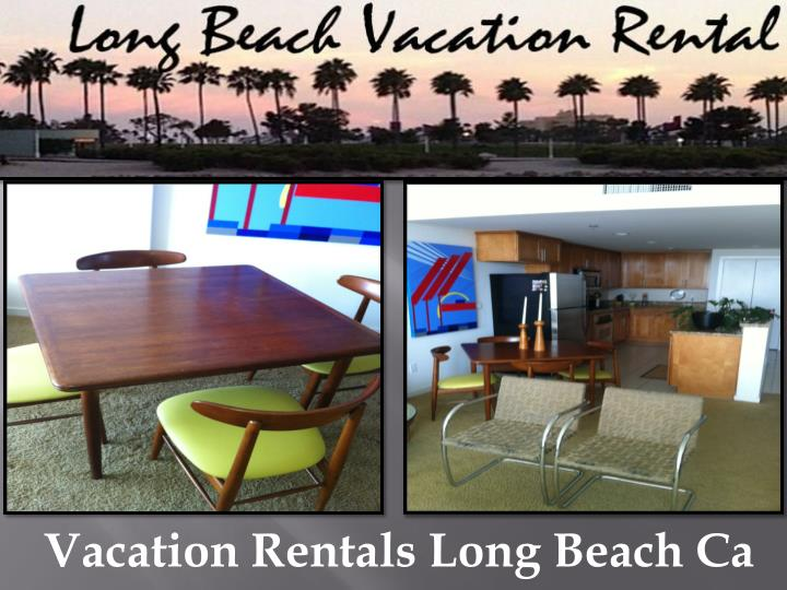 Vacation Rentals Long Beach Ca