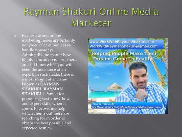 Rayman Shakuri Online Media Marketer