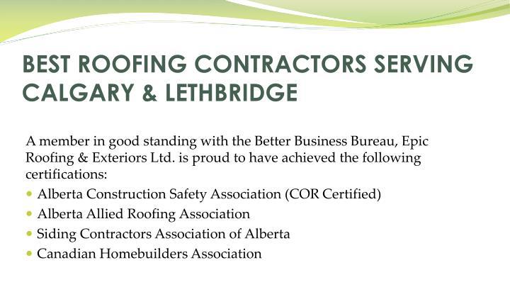 BEST ROOFING CONTRACTORS SERVING CALGARY & LETHBRIDGE
