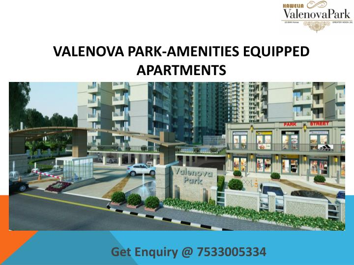 Valenova park amenities equipped apartments