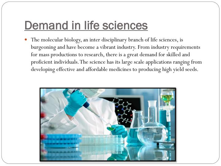 Demand in life sciences