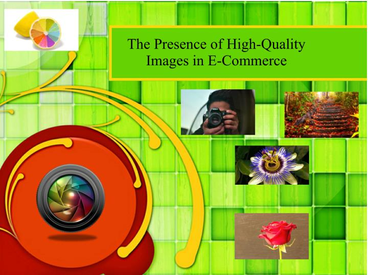 The Presence of High-Quality