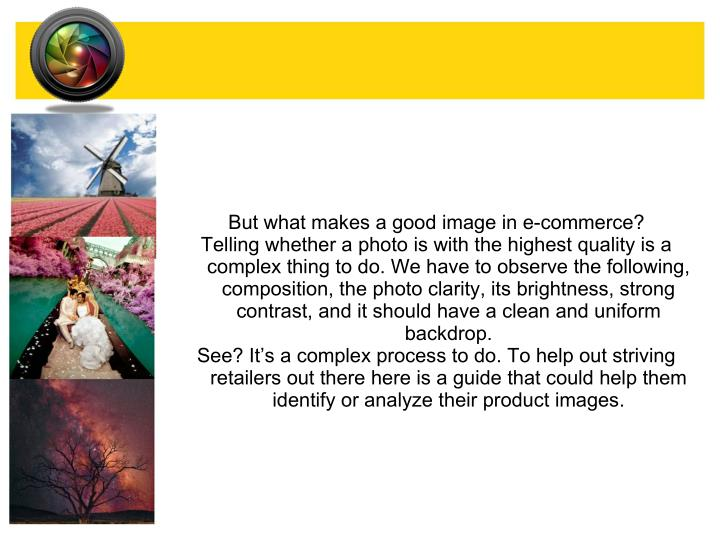 But what makes a good image in e-commerce?